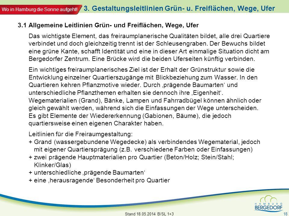 3. Gestaltungsleitlinien Grün- u. Freiflächen, Wege, Ufer