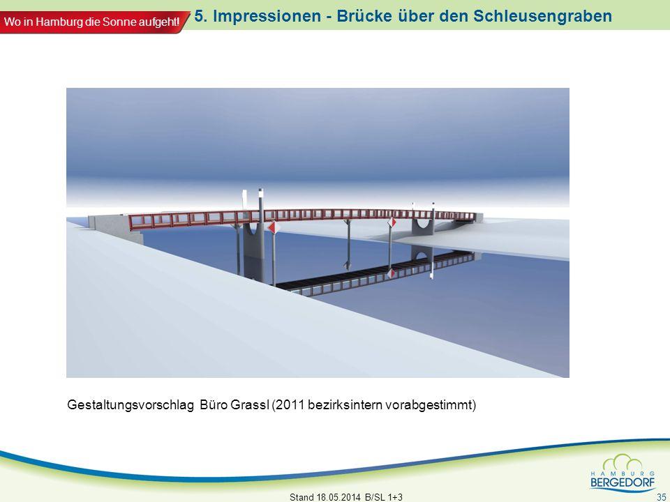 5. Impressionen - Brücke über den Schleusengraben