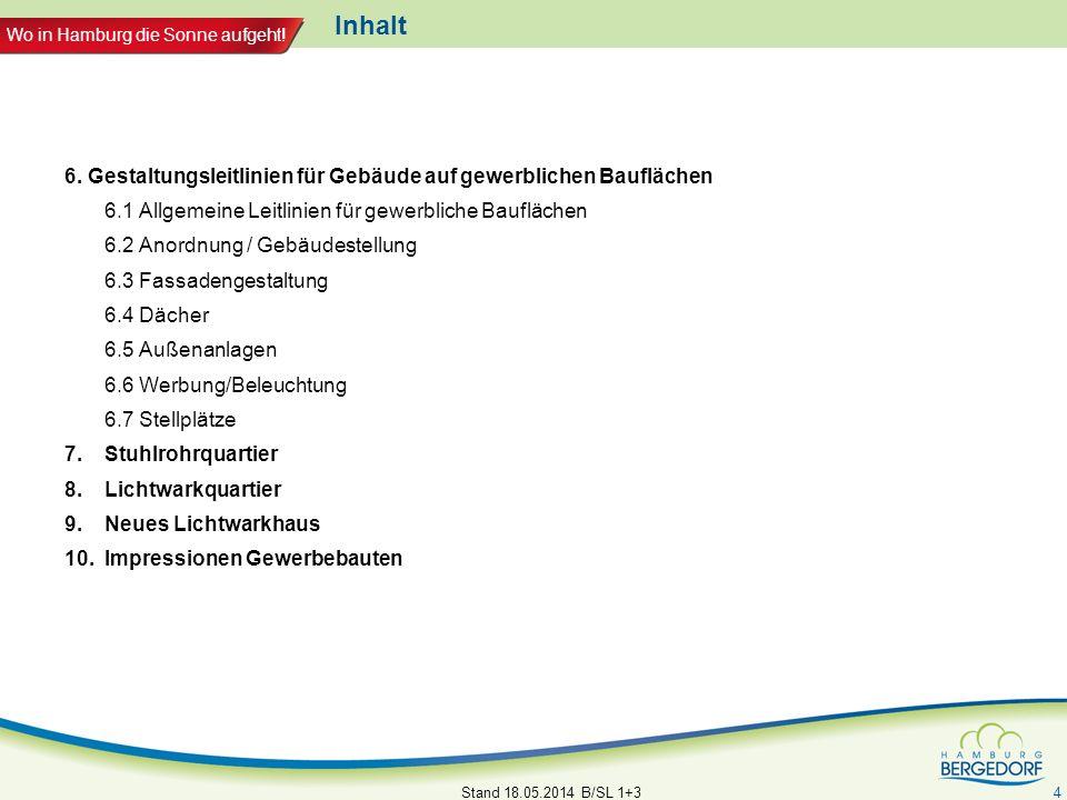 Inhalt 6. Gestaltungsleitlinien für Gebäude auf gewerblichen Bauflächen. 6.1 Allgemeine Leitlinien für gewerbliche Bauflächen.