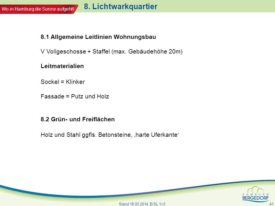 8. Lichtwarkquartier 8.1 Allgemeine Leitlinien Wohnungsbau