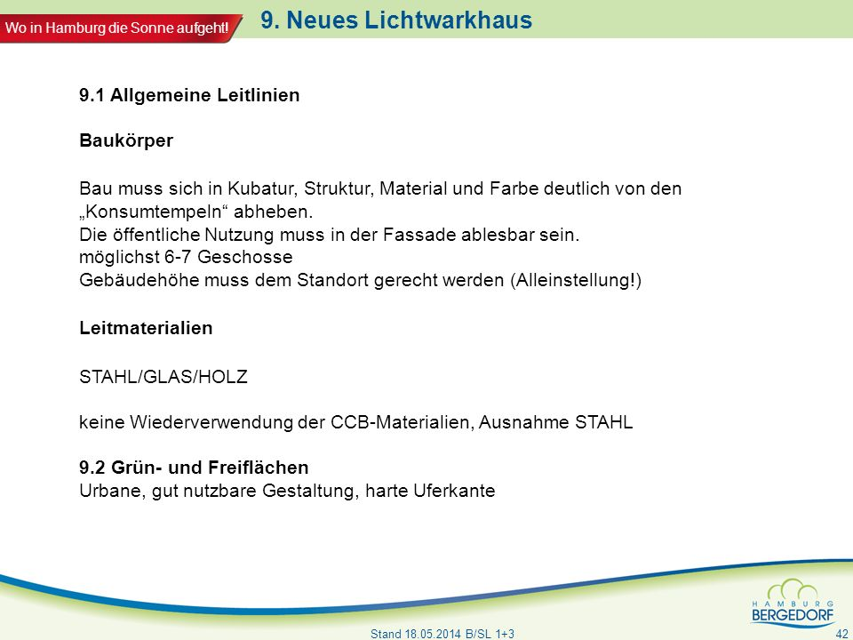 9. Neues Lichtwarkhaus 9.1 Allgemeine Leitlinien Baukörper