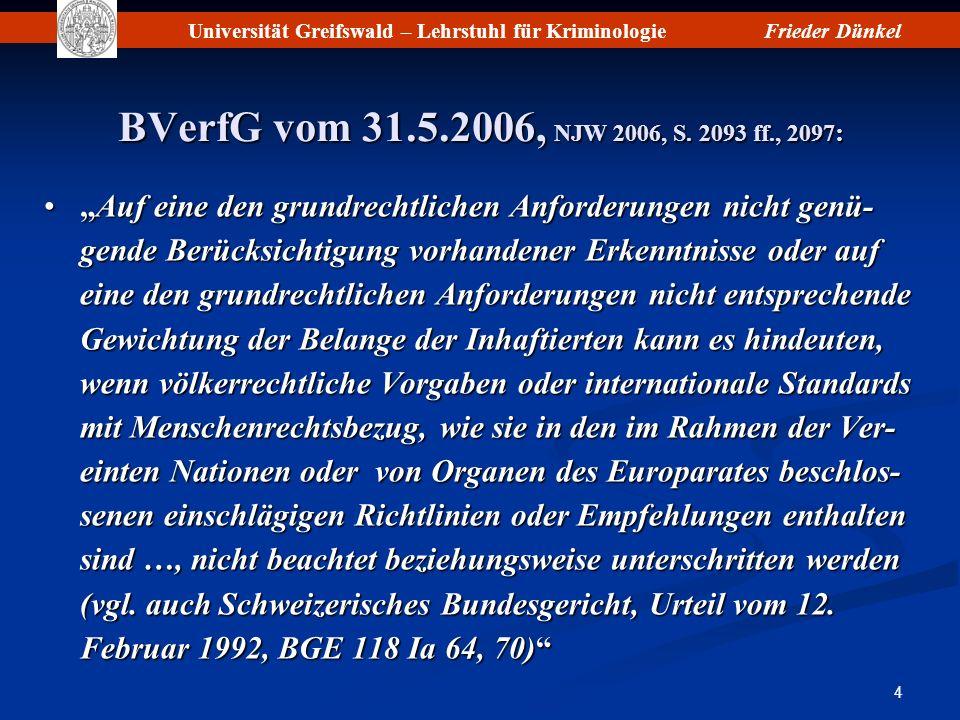 BVerfG vom 31.5.2006, NJW 2006, S. 2093 ff., 2097: