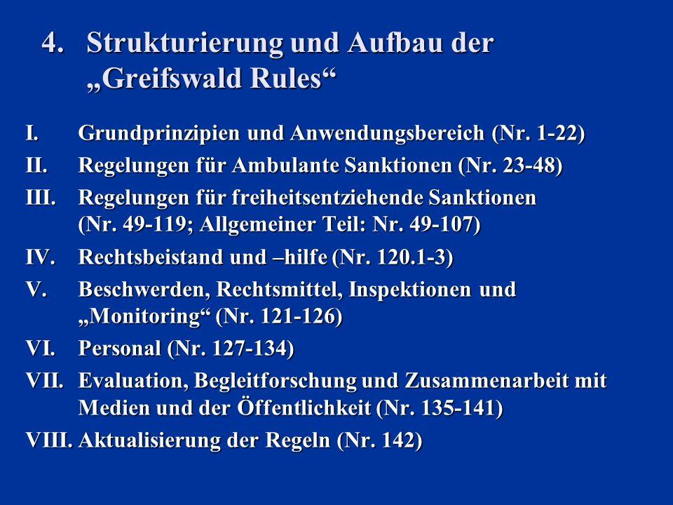 """4. Strukturierung und Aufbau der """"Greifswald Rules"""
