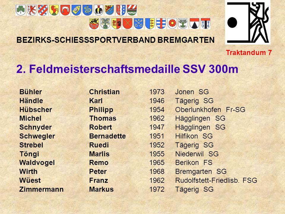 2. Feldmeisterschaftsmedaille SSV 300m