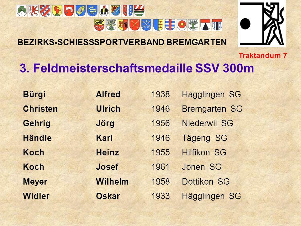 3. Feldmeisterschaftsmedaille SSV 300m