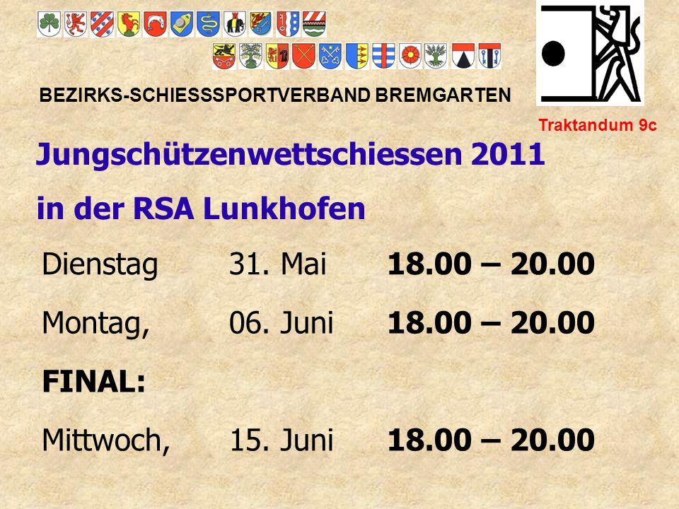 Jungschützenwettschiessen 2011 in der RSA Lunkhofen Dienstag 31. Mai