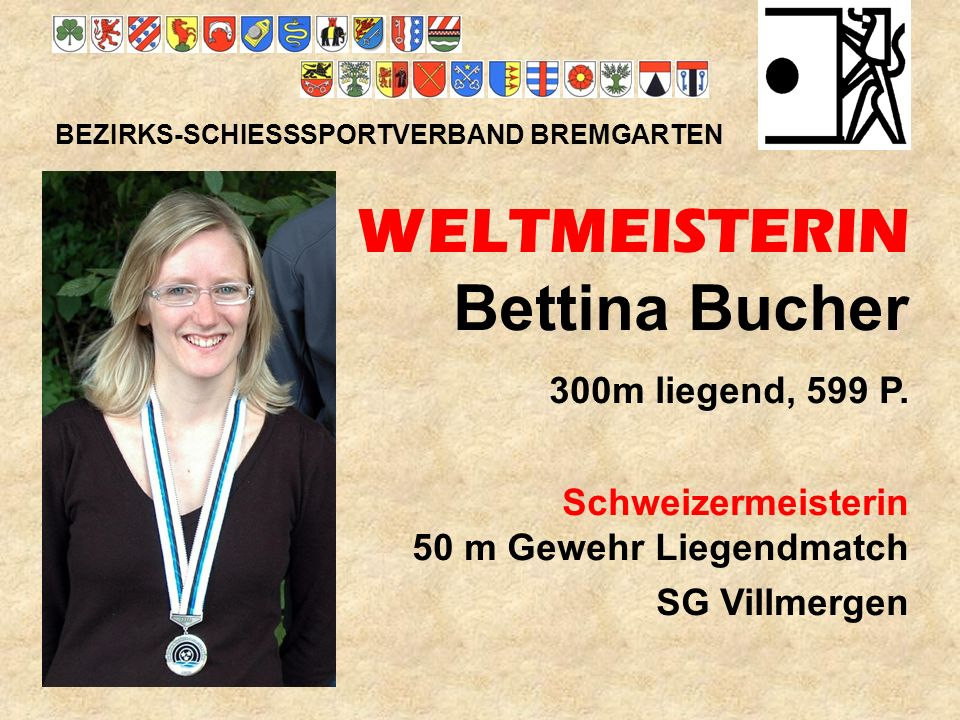 WELTMEISTERIN Bettina Bucher