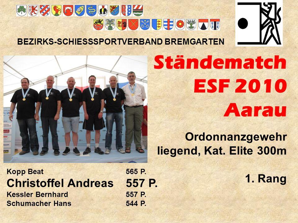 Ständematch ESF 2010 Aarau Ordonnanzgewehr liegend, Kat. Elite 300m