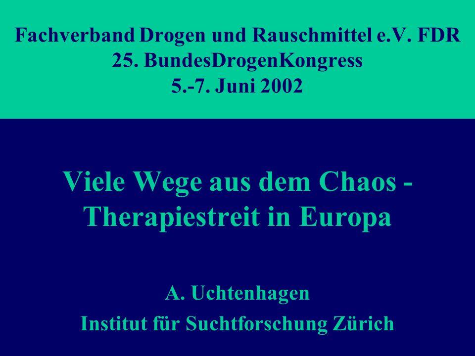 Viele Wege aus dem Chaos - Therapiestreit in Europa