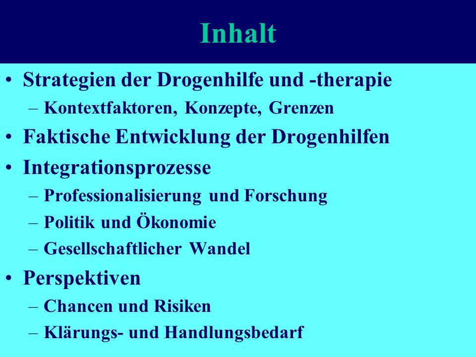 Inhalt Strategien der Drogenhilfe und -therapie