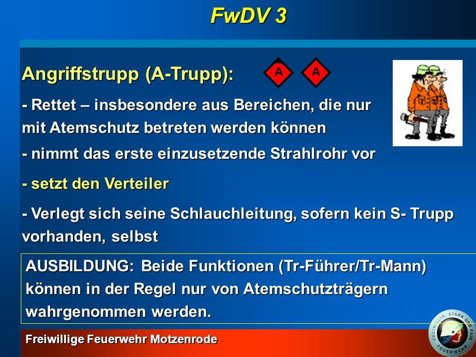 FwDV 3 Angriffstrupp (A-Trupp):