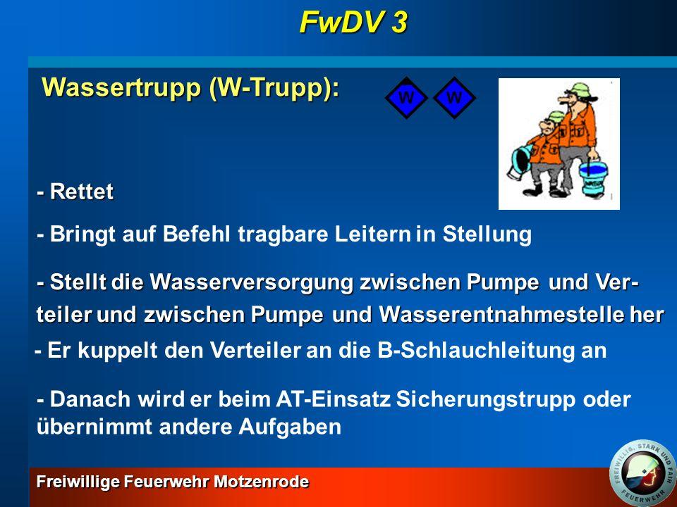 FwDV 3 Wassertrupp (W-Trupp): - Rettet