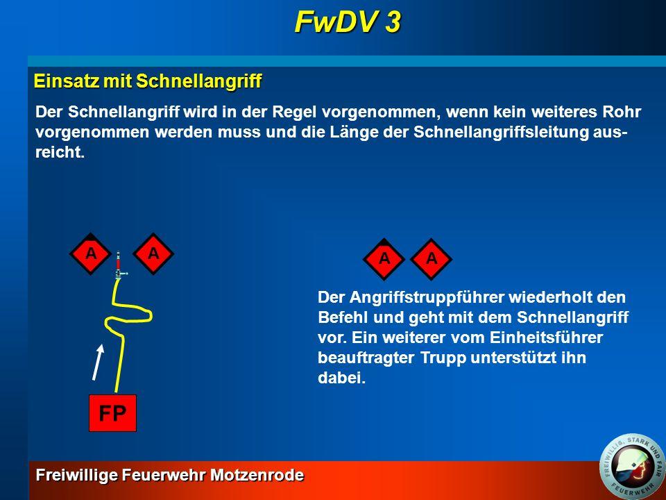 FwDV 3 FP Einsatz mit Schnellangriff