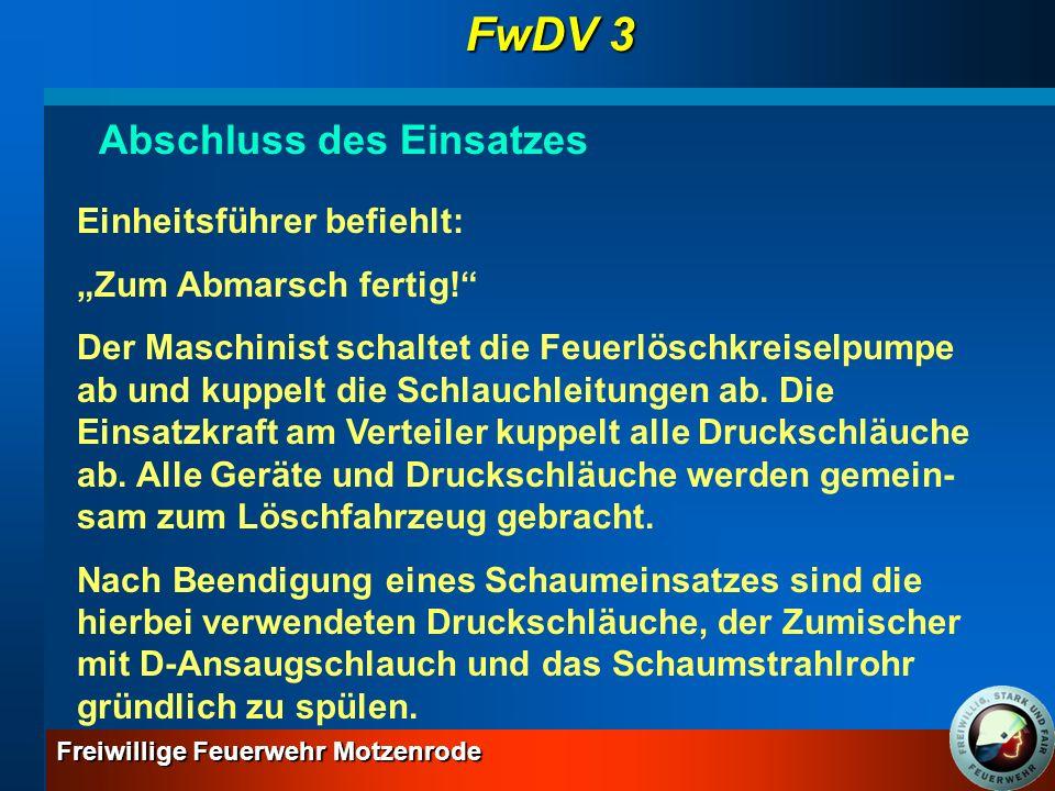 FwDV 3 Abschluss des Einsatzes Einheitsführer befiehlt: