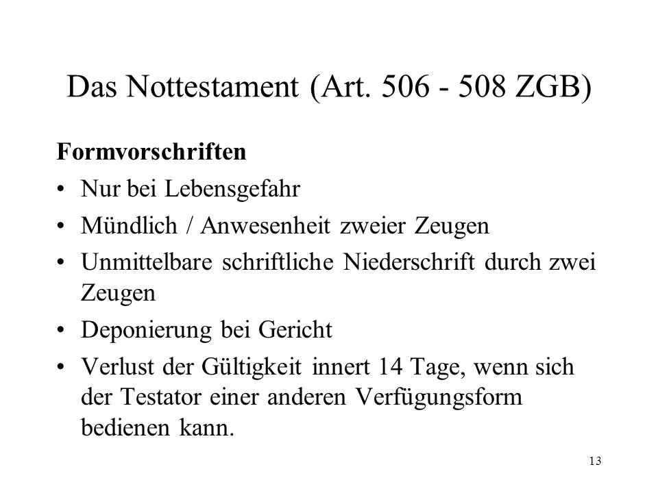 Das Nottestament (Art. 506 - 508 ZGB)