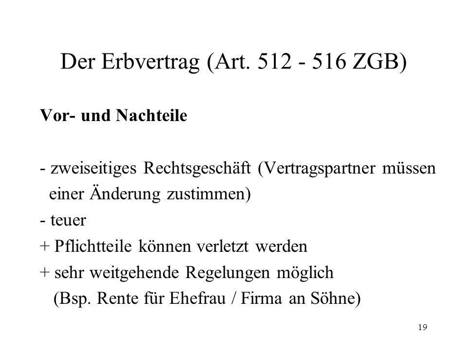 Der Erbvertrag (Art. 512 - 516 ZGB)