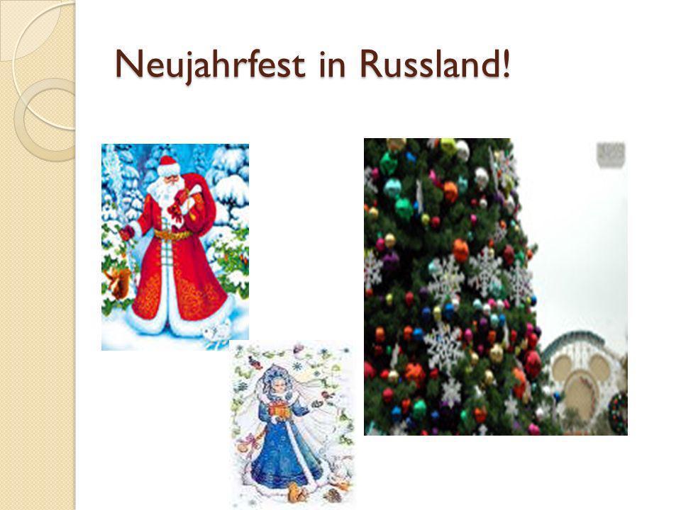 Neujahrfest in Russland!