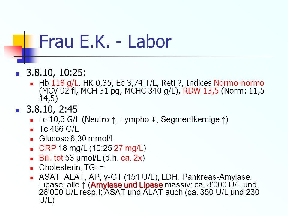 Frau E.K. - Labor 3.8.10, 10:25: