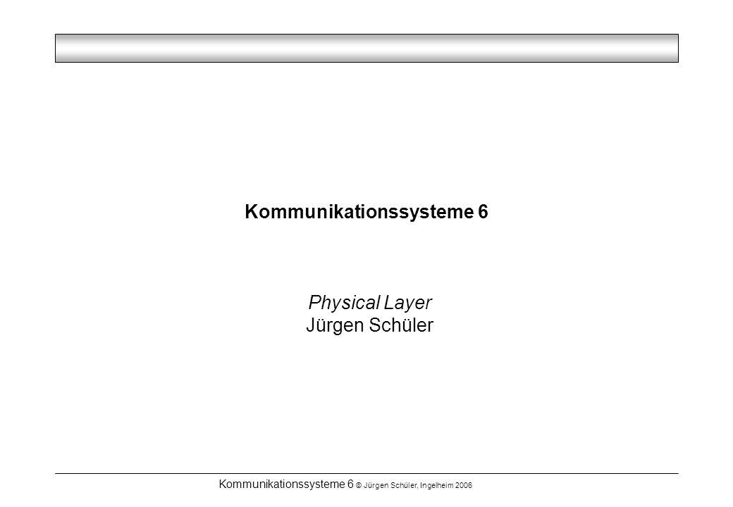 Kommunikationssysteme 6
