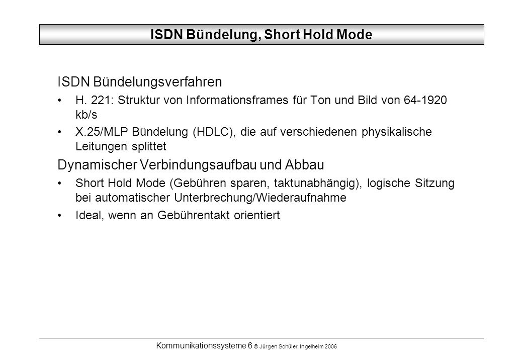 ISDN Bündelung, Short Hold Mode