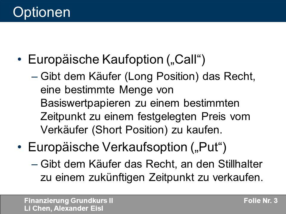"Optionen Europäische Kaufoption (""Call )"