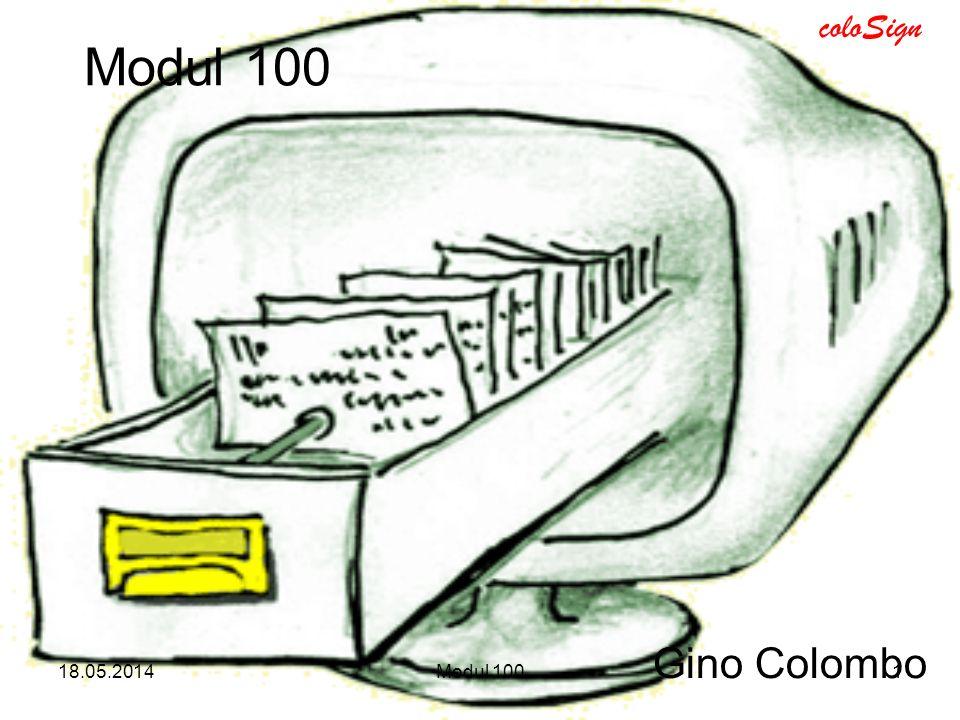 Modul 100 Gino Colombo 31.03.2017 Modul 100