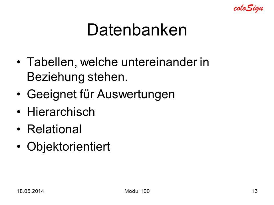 Datenbanken Tabellen, welche untereinander in Beziehung stehen.