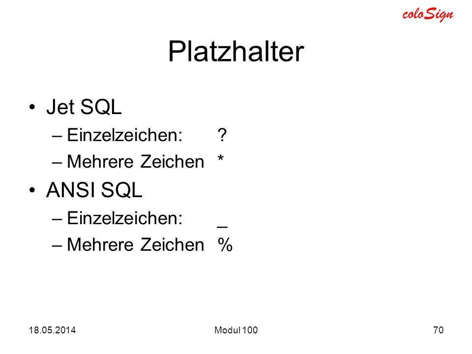 Platzhalter Jet SQL ANSI SQL Einzelzeichen: Mehrere Zeichen *