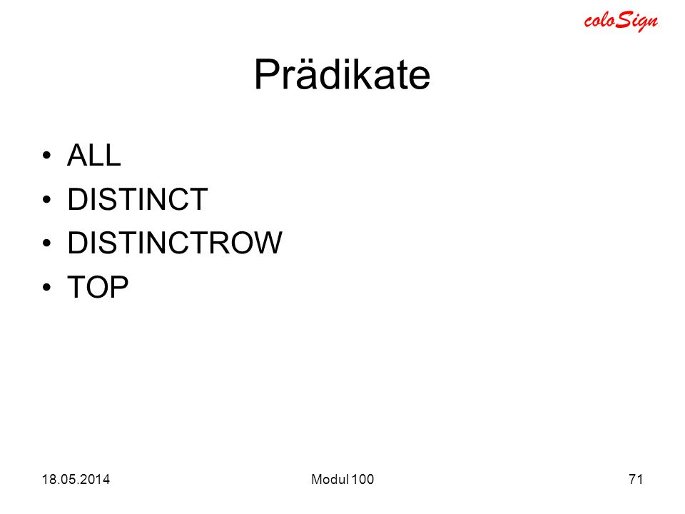 Prädikate ALL DISTINCT DISTINCTROW TOP Modul 100