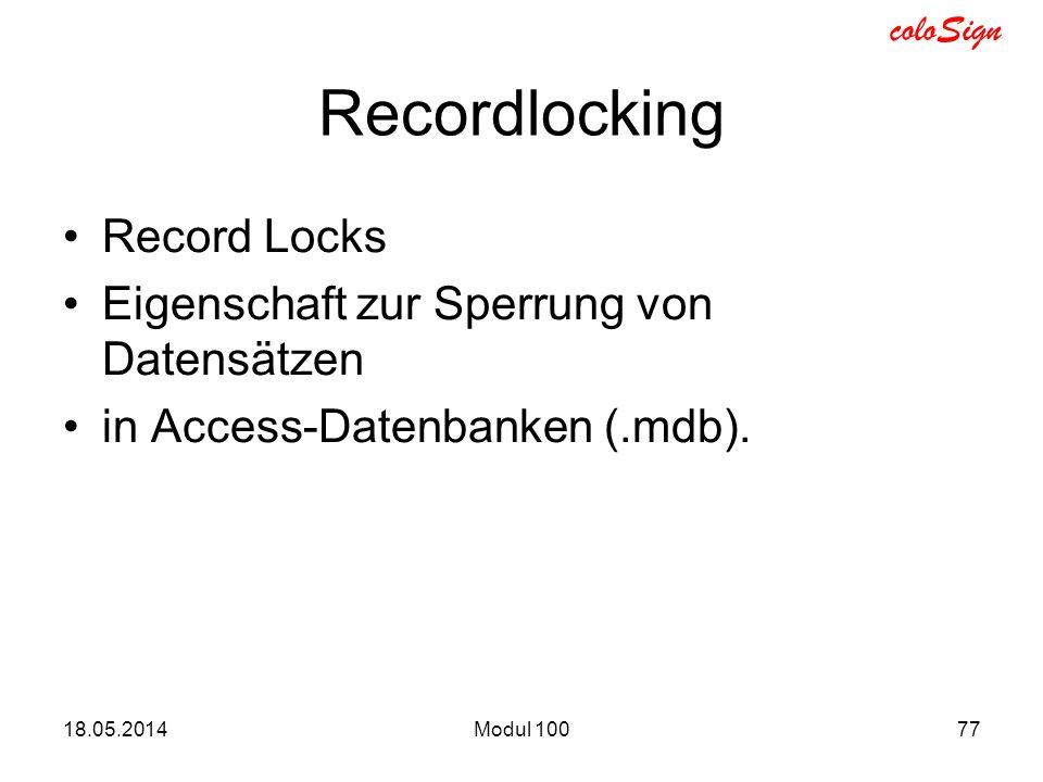 Recordlocking Record Locks Eigenschaft zur Sperrung von Datensätzen