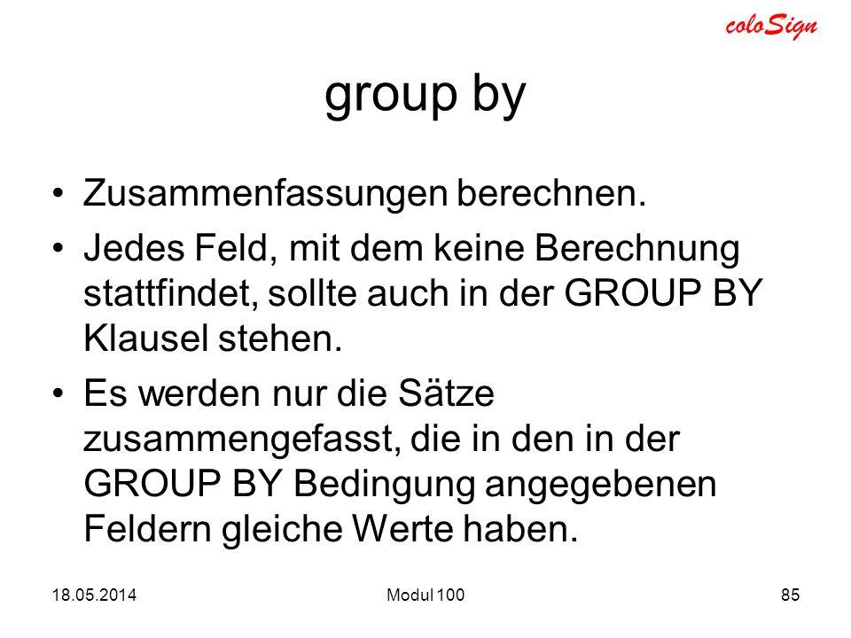 group by Zusammenfassungen berechnen.