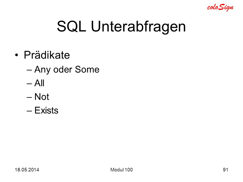 SQL Unterabfragen Prädikate Any oder Some All Not Exists
