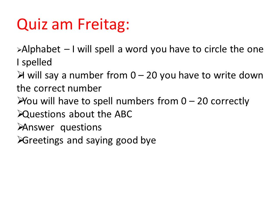 Quiz am Freitag: Alphabet – I will spell a word you have to circle the one I spelled.