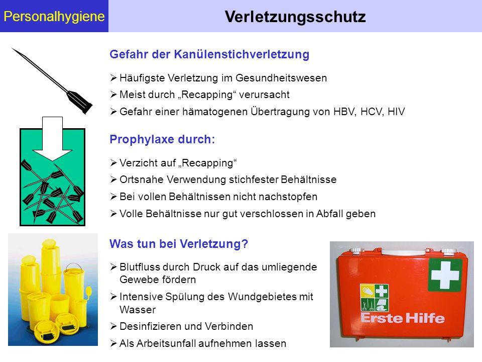 Verletzungsschutz Personalhygiene Gefahr der Kanülenstichverletzung