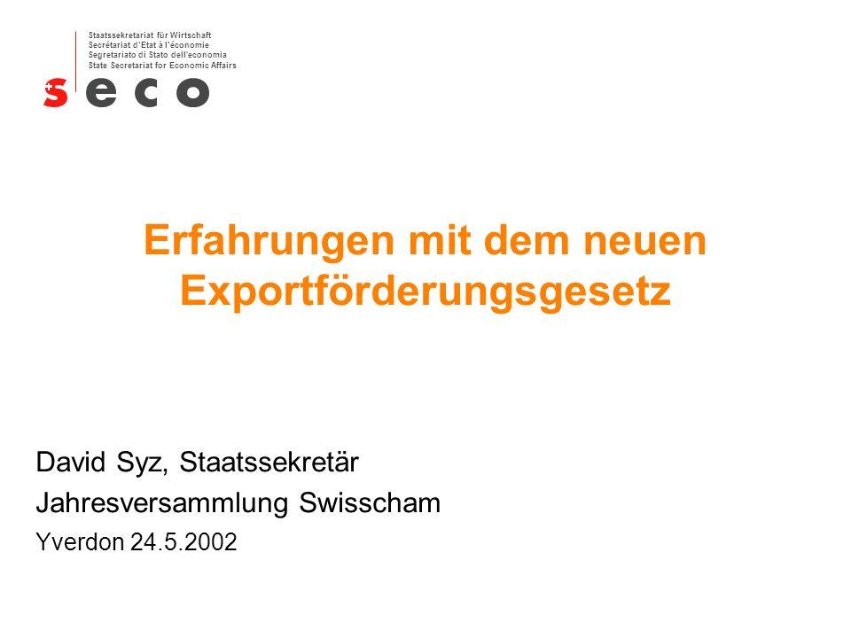 Erfahrungen mit dem neuen Exportförderungsgesetz