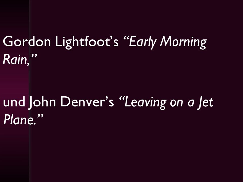 Gordon Lightfoot's Early Morning Rain,