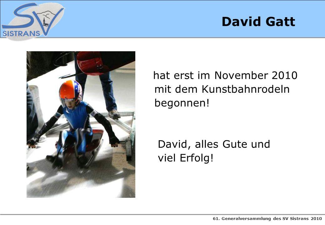 David Gatt mit dem Kunstbahnrodeln begonnen! David, alles Gute und