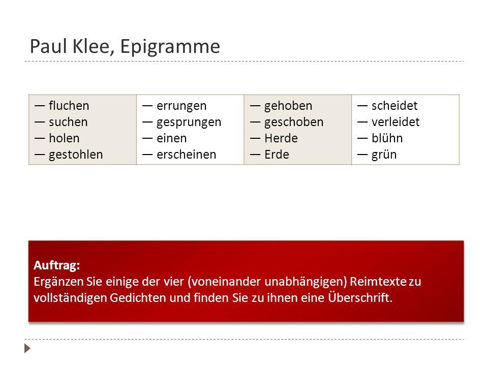 Paul Klee, Epigramme — fluchen — suchen — holen — gestohlen — errungen