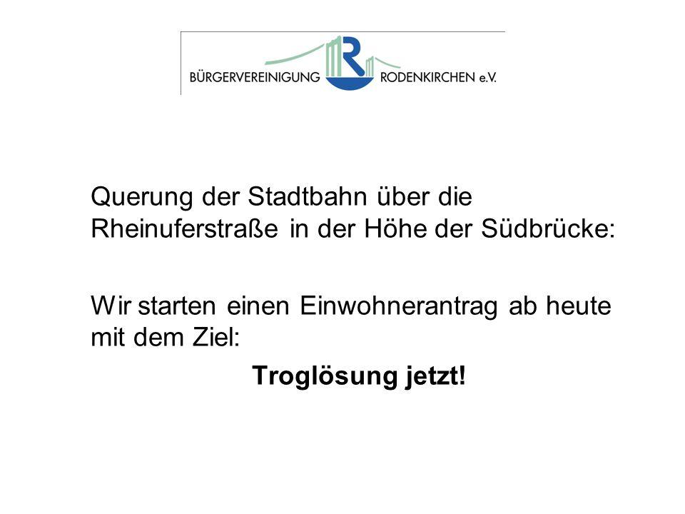 Querung der Stadtbahn über die Rheinuferstraße in der Höhe der Südbrücke: