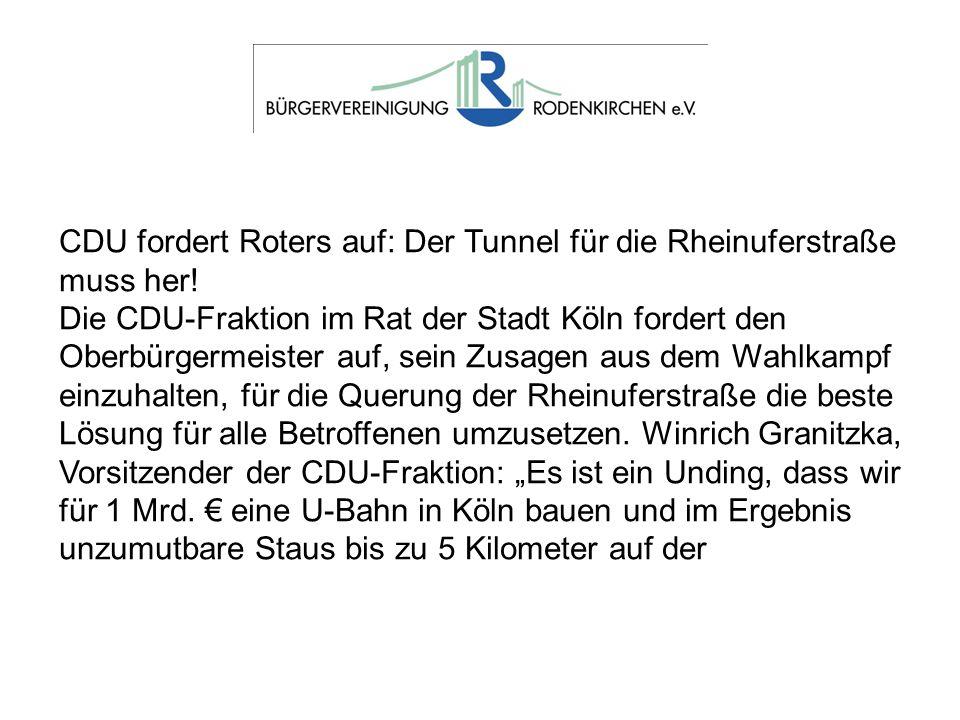 CDU fordert Roters auf: Der Tunnel für die Rheinuferstraße muss her!