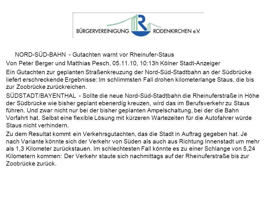 NORD-SÜD-BAHN - Gutachten warnt vor Rheinufer-Staus