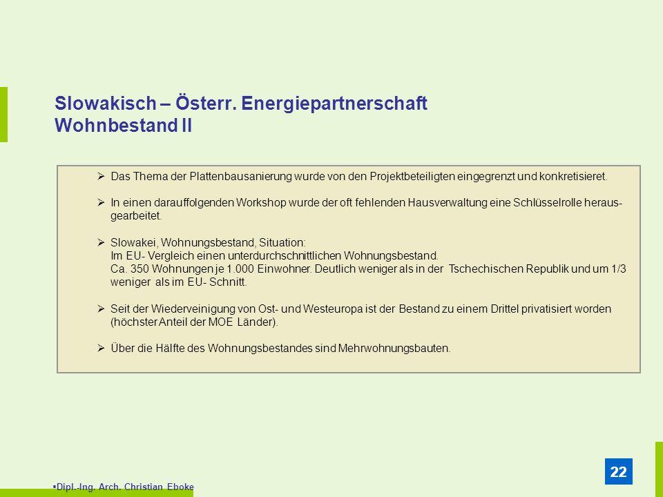 Slowakisch – Österr. Energiepartnerschaft Wohnbestand II