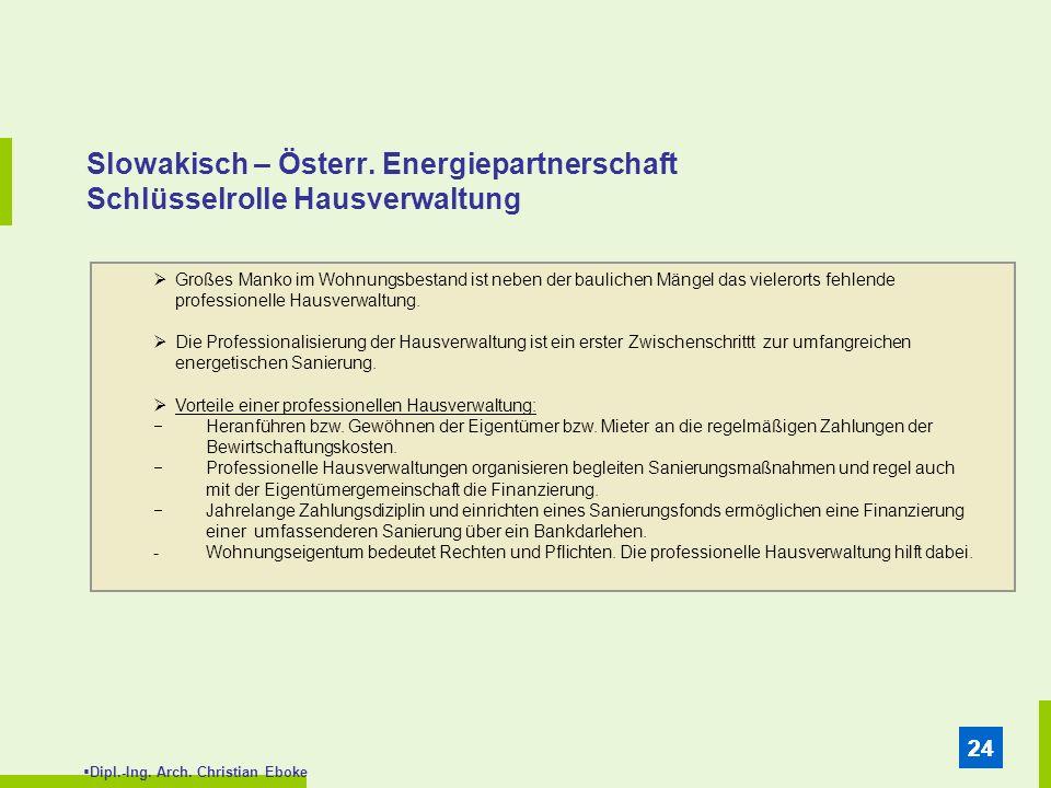 Slowakisch – Österr. Energiepartnerschaft Schlüsselrolle Hausverwaltung
