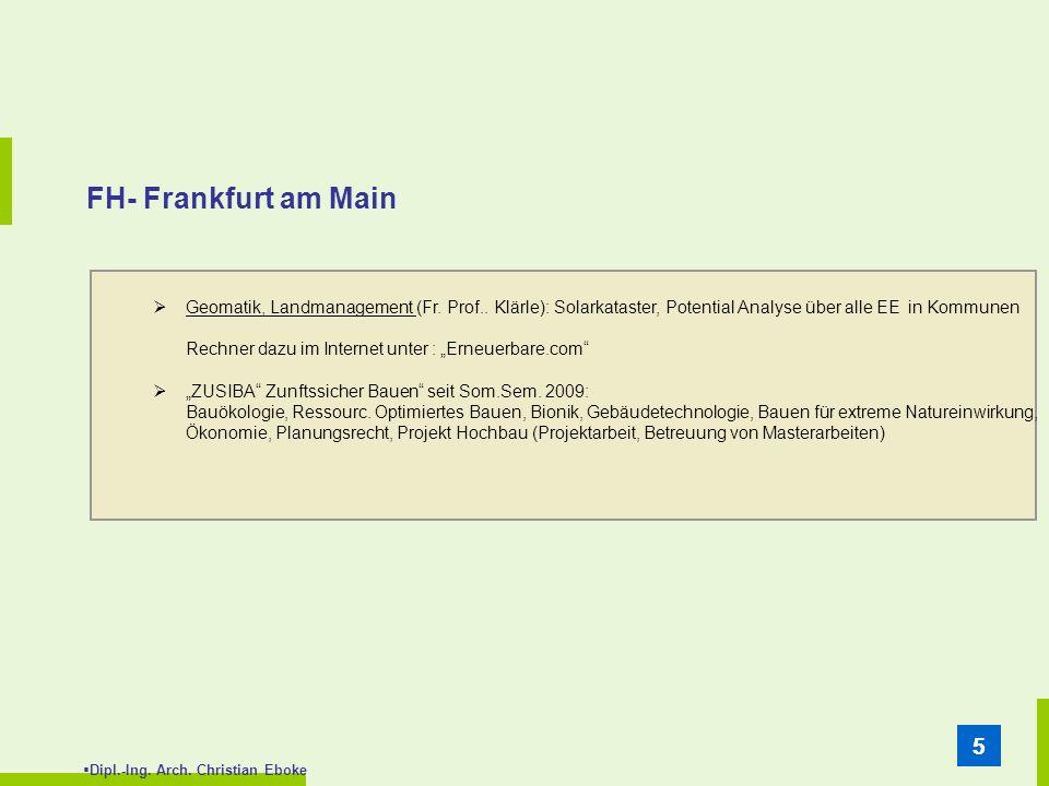 FH- Frankfurt am Main Geomatik, Landmanagement (Fr. Prof.. Klärle): Solarkataster, Potential Analyse über alle EE in Kommunen.