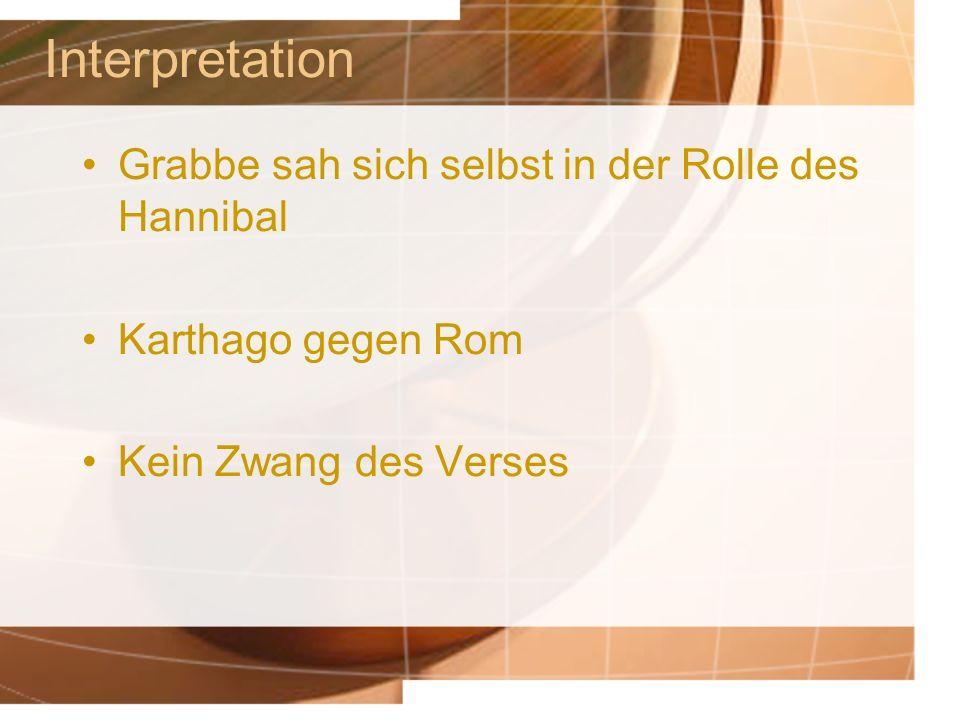 Interpretation Grabbe sah sich selbst in der Rolle des Hannibal
