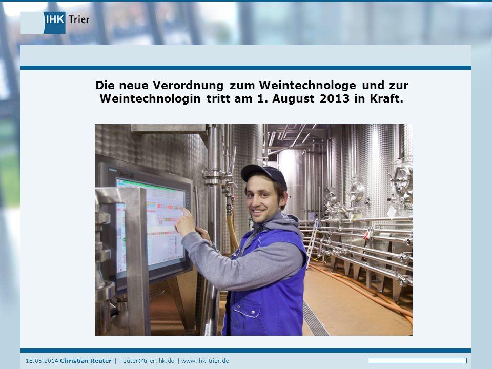 Die neue Verordnung zum Weintechnologe und zur Weintechnologin tritt am 1. August 2013 in Kraft.
