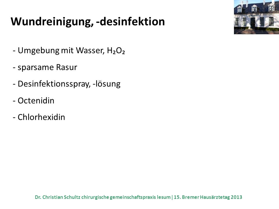 Wundreinigung, -desinfektion