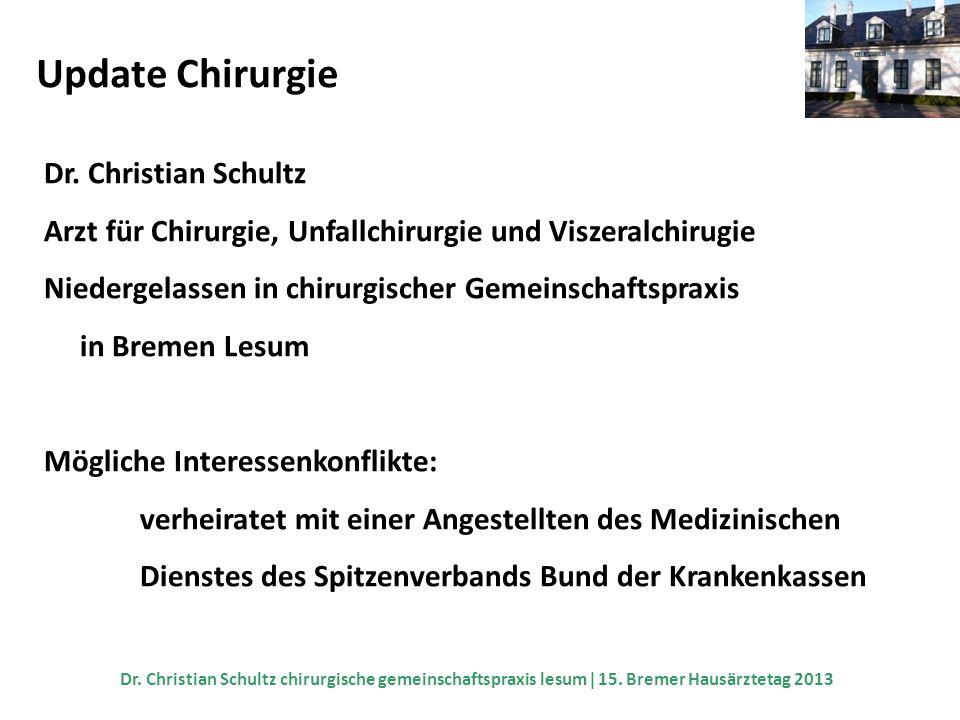 Update Chirurgie Dr. Christian Schultz