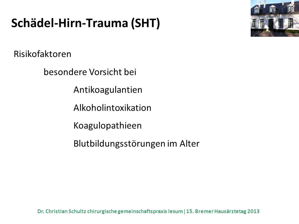 Schädel-Hirn-Trauma (SHT)