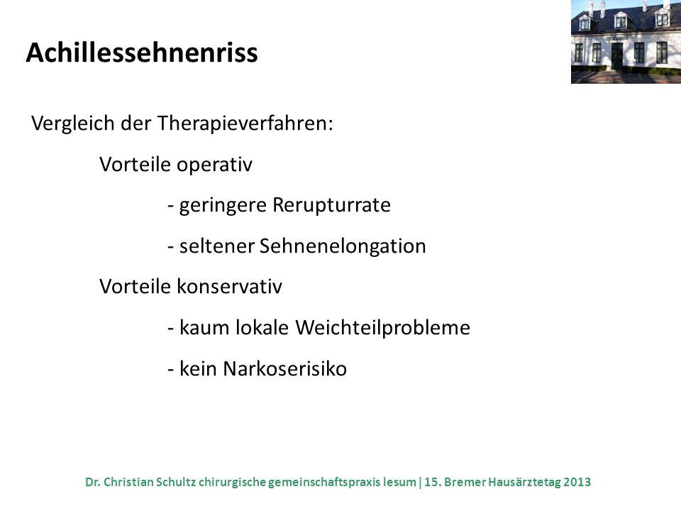 Achillessehnenriss Vergleich der Therapieverfahren: Vorteile operativ